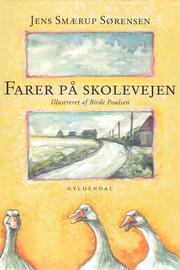 Jens Smærup Sørensen: Farer på skolevejen