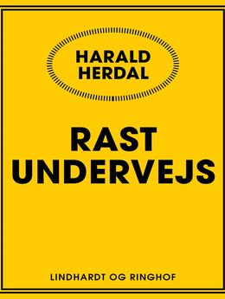 Harald Herdal: Rast undervejs