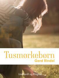 Gerd Rindel: Tusmørkebørn