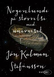 Jón Kalman Stefánsson: Nogenlunde på størrelse med universet