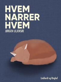 Jørgen Liljensøe: Hvem narrer hvem