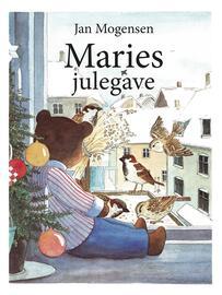 Jan Mogensen (f. 1945): Maries julegave