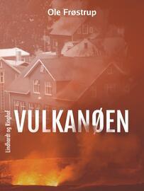 Ole Frøstrup: Vulkanøen
