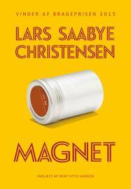 Lars Saabye Christensen (f. 1953): Magnet