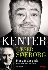 Finn Søeborg: Kenter læser Søeborg : Her går det godt