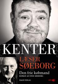 Finn Søeborg: Kenter læser Søeborg : Den frie købmand