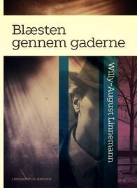 Willy-August Linnemann: Blæsten gennem gaderne