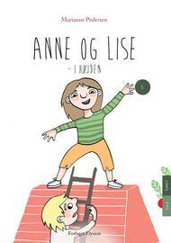 Marianne Pedersen (f. 1951-10-25): Anne og Lise - i højden