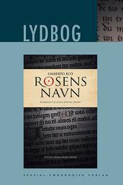 Umberto Eco: Rosens navn (Ved Leena Bækdal Jensen)