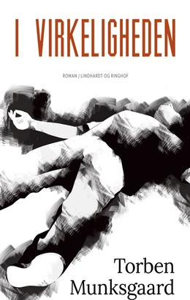Torben Munksgaard: I virkeligheden