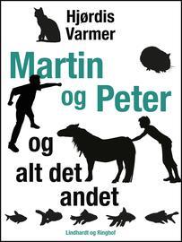 Hjørdis Varmer: Martin og Peter - og alt det andet