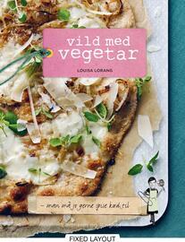 Louisa Lorang: Vild med vegetar : man må jo gerne spise kød til