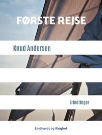 Knud Andersen (f. 1890): Første rejse