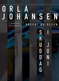 Orla Johansen (f. 1912): Skuddag i juni