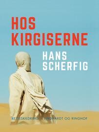 Hans Scherfig: Hos kirgiserne