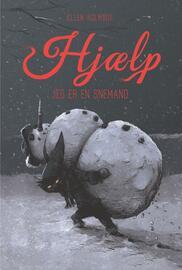 Ellen Holmboe: Hjælp jeg er en snemand