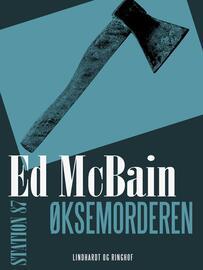 Ed McBain: Øksemorderen