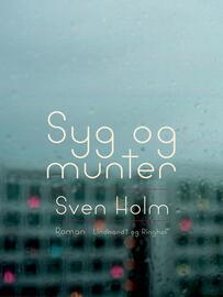 Sven Holm (f. 1940): Syg og munter