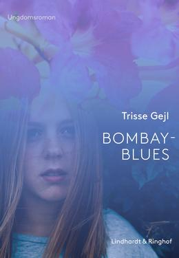 Trisse Gejl: Bombay-blues