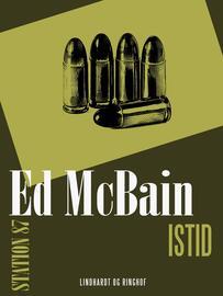 Ed McBain: Istid