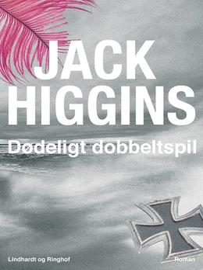 Jack Higgins: Dødeligt dobbeltspil