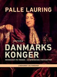 Palle Lauring: Danmarks konger (Ved Gerda Andersen)