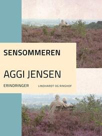Aggi Jensen: Sensommeren