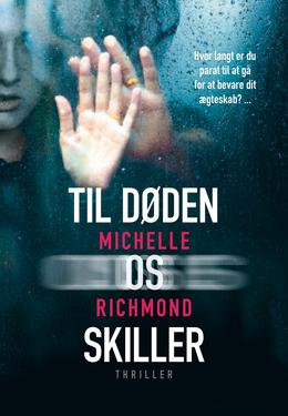 Michelle Richmond: Til døden os skiller