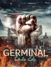 Emile Zola: Germinal