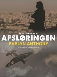 Evelyn Anthony: Afsløringen