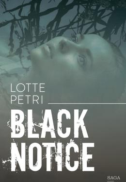 Lotte Petri: Black notice. 1
