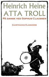 Heinrich Heine: Atta Troll