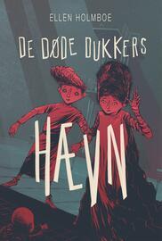 Ellen Holmboe: De døde dukkers hævn