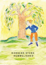 Lillian Tørnqvist: Kongens store hemmelighed