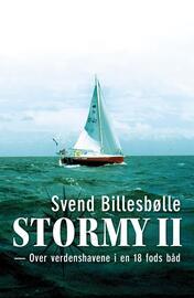 Svend Billesbølle: Stormy II : over verdenshavene i en 18 fods båd