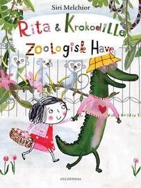 : Rita og Krokodille. Zoologisk Have