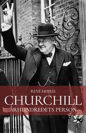 René Højris: Churchill : århundredets person