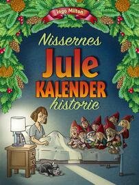 Ingo Milton: Nissernes julekalenderhistorie