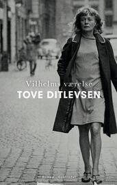 Tove Ditlevsen: Vilhelms værelse : roman