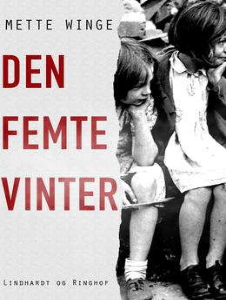 Mette Winge: Den femte vinter