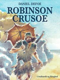 Daniel Defoe: Robinson Crusoe (Ved Ole Jacobsen, ved Torben Sekov)
