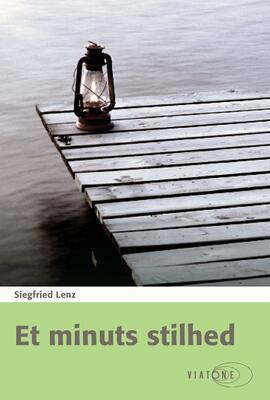 Siegfried Lenz: Et minuts stilhed