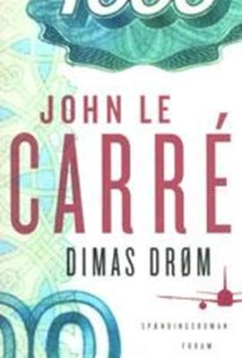 John Le Carré: Dimas drøm