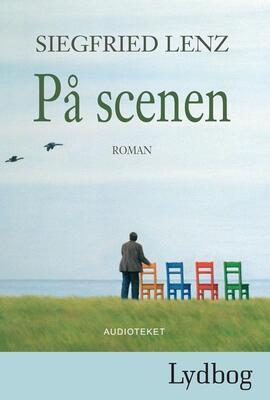 Siegfried Lenz: På scenen : roman