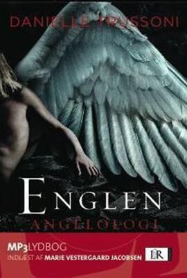 Danielle Trussoni: Englen - angelologi