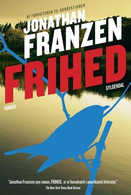 Jonathan Franzen: Frihed : roman