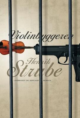 Henrik Strube: Violinbyggeren