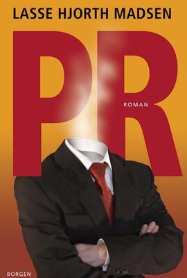 Lasse Hjorth Madsen: PR : roman