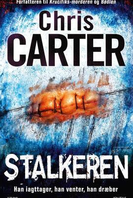 Chris Carter: Stalkeren : krimi