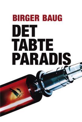 Birger Baug: Det tabte paradis
